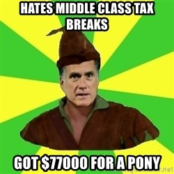 RomneyHood - HAtes Middle Class tax breaks got $77000 for a pony