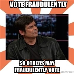 Gillespie Says No -   vote fraudulently so others may    fraudulently vote