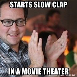 ClappyQ - Starts slow clap in a movie theater