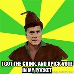 RomneyHood - I GOT THE CHINK, AND SPICK VOTE IN MY POCKET