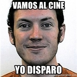 James Holmes Meme - vamos al cine yo disparo