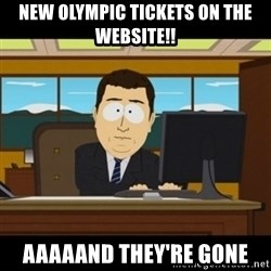 and they're gone - New Olympic Tickets on the website!! aaaaand they're gone