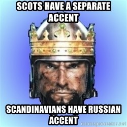 Medieval 2: Total War - Scots have a separate accent scandinavians have russian accent