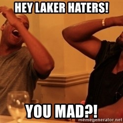 kanye west jay z laughing - hey laker haters! YOU MAD?!