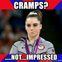 Mckayla Maroney Does Not Approve - cramps? .....not....impressed