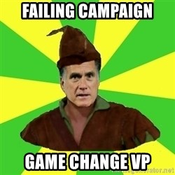 RomneyHood - failing campaign game change vp