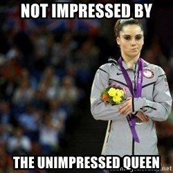 unimpressed McKayla Maroney 2 - not impressed by the unimpressed queen