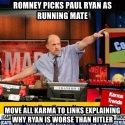 mad karma - romney picks Paul Ryan as running mate move all karma to links explaining why ryan is worse than hitler