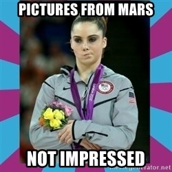 Makayla Maroney  - PICTURES FROM MARS NOT IMPRESSED