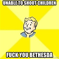 Fallout 3 - unable to shoot children fuck you bethesda