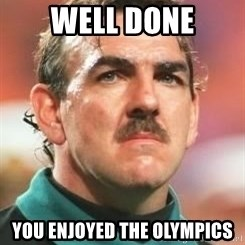 Neville Southall - well done you enjoyed the olympics