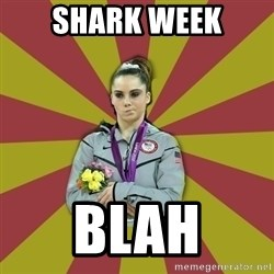 Not Impressed Makayla - Shark Week blah