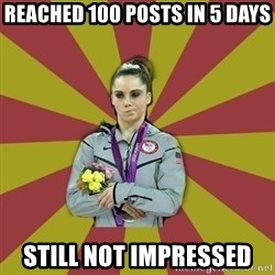 Not Impressed Makayla - Reached 100 posts in 5 days Still not impressed