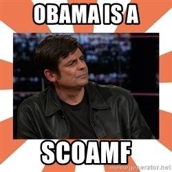 Gillespie Says No - Obama is a SCOAMF