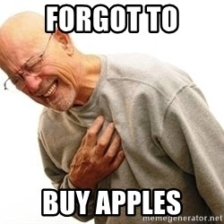 Old Man Heart Attack - forgot to buy apples