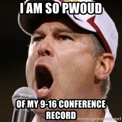 Pauw Whoads - I am so pwoud of my 9-16 conference record