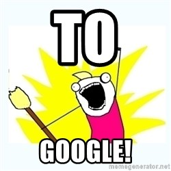 All the things - To GOOGLE!