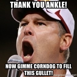 Pauw Whoads - thank you ankle! now gimme corndog to fill this gullet!