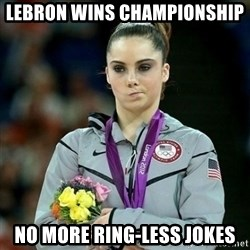 McKayla Maroney Not Impressed - Lebron wins championship  no more RING-LESS jokes