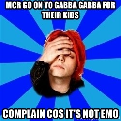 imforig - mcr go on yo gabba gabba for their kids complain cos it's not emo