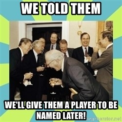reagan white house laughing - we told them we'll give them a player to be named later!