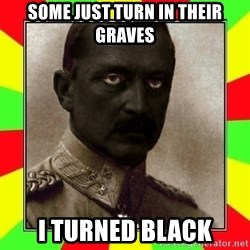 BlackMannerheim - some just turn in their graves i turned black