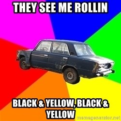 AdviceCar - They see me rollin Black & Yellow, Black & Yellow