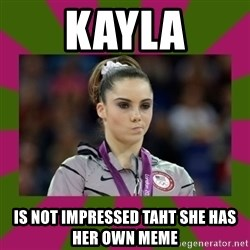 Kayla Maroney - Kayla Is not impressed taht she has her own meme