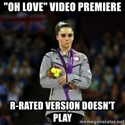 "Unimpressed McKayla Maroney - ""oh love"" video premiere r-rated version doesn't play"