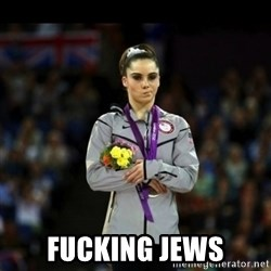 Unimpressed McKayla Maroney - FUCKING JEWS