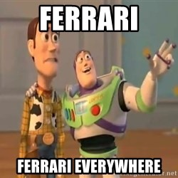 X, X Everywhere  - ferrari  ferrari everywhere