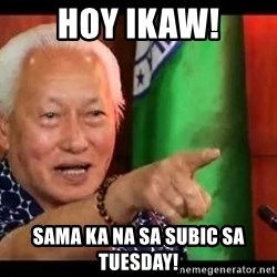 Mayor Lim Meme - HOY IKAW! SAMA KA NA SA SUBIC SA TUESDAY!