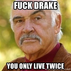 Sean Connery Moustache - Fuck Drake You Only live twice