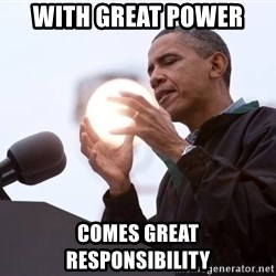 Wizard Obama - with great power comes great responsibility