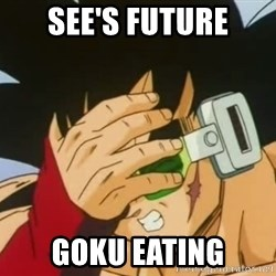 Facepalm Goku - see's future goku eating