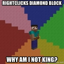 cookieslap - RIGHTCLICKS DIAMOND BLOCK WHY AM I NOT KING?