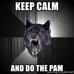 flniuydl - KEEP CALM AND DO THE PAM