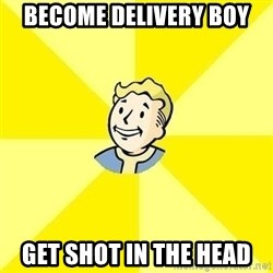 Fallout 3 - BECOME DELIVERY BOY GET SHOT IN THE HEAD