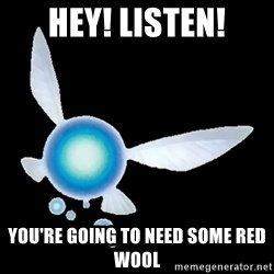 Zelda Navi - hey! Listen! you're going to need some red wool