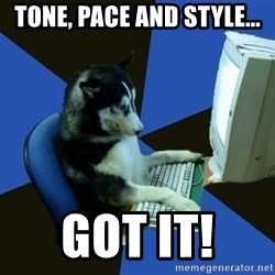 fake Dog  - TONE, PACE AND STYLE... GOT IT!