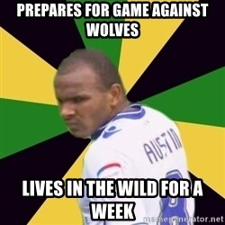 Rodolph Austin - Prepares For Game Against Wolves Lives in The Wild For a Week