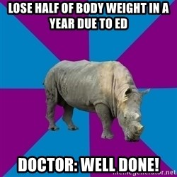 Recovery Rhino - Lose half of body weight IN A YEAR due to ed doctor: well done!