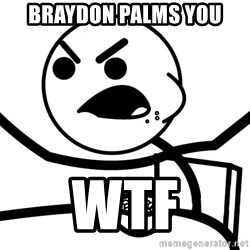 Cereal Guy Angry - BRAYDON PALMS YOU WTF