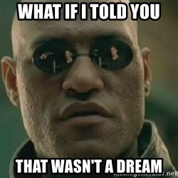 Nikko Morpheus - what if i told you that wasn't a dream