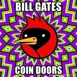 Omsk Crow - Bill gates coin doors