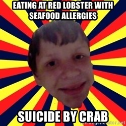 Suicide By stab - Eating at red lobster with seafood allergies suicide by crab