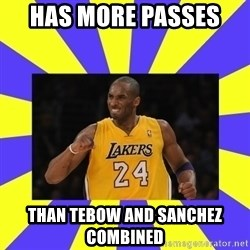 kobe - has more passes  than tebow and sanchez combined
