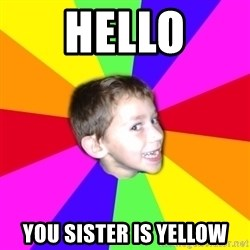 Hermantroll - Hello you sister is yellow