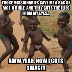 african children dancing - THose missionaries gave me a bag of rice, a bible, and they gots the flies from my eyes... aww yeah, now i gots swag!!!