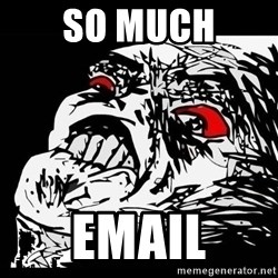 Rage Face - SO MUCH EMAIL